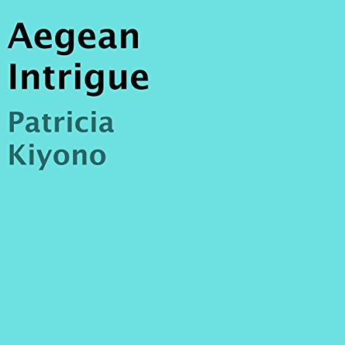 Aegean Intrigue audiobook cover art