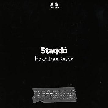 Staqdó (Rxwntree Remix)