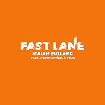 Fast Lane (Supersonic Freestyle)