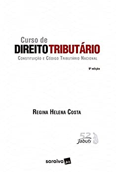 Curso de Direito Tributário: Constituição e Código Tributário Nacional