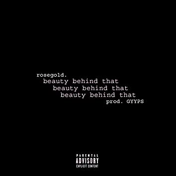 Beauty Behind That