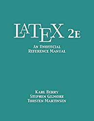 Latex 2e: An Unofficial Reference Manual