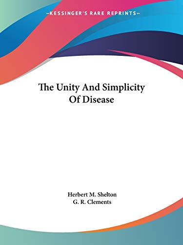 The Unity and Simplicity of Disease