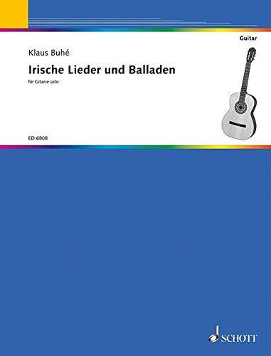 Irische Lieder + Balladen für Gitarre solo