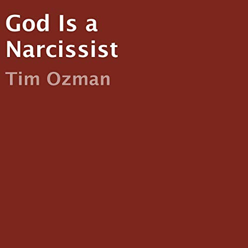 God Is a Narcissist audiobook cover art