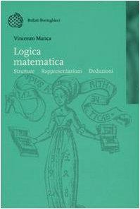 Logica matematica. Strutture, rappresentazioni, deduzioni