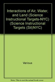 Hardcover Interactions of Air, Water, and Land (Science Instructional Targets-NYC) Book