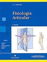 Fisiología articular. Tomo 1. Hombro, codo, pronosupinación, muñeca, mano. 🔥