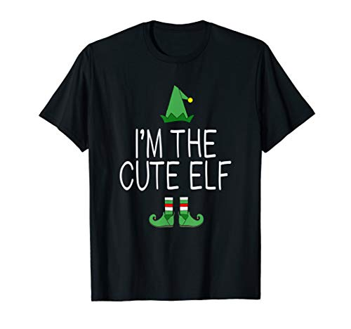 Im The Cute Elf Matching Family Christmas Funny Cutest Gift T-Shirt