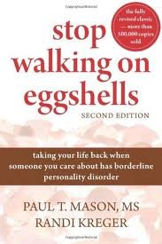 Stop Walking on Eggshells 2nd (second) edition Text Only
