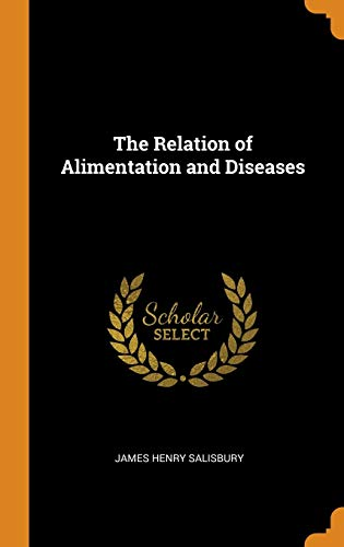 The Relation of Alimentation and Diseases
