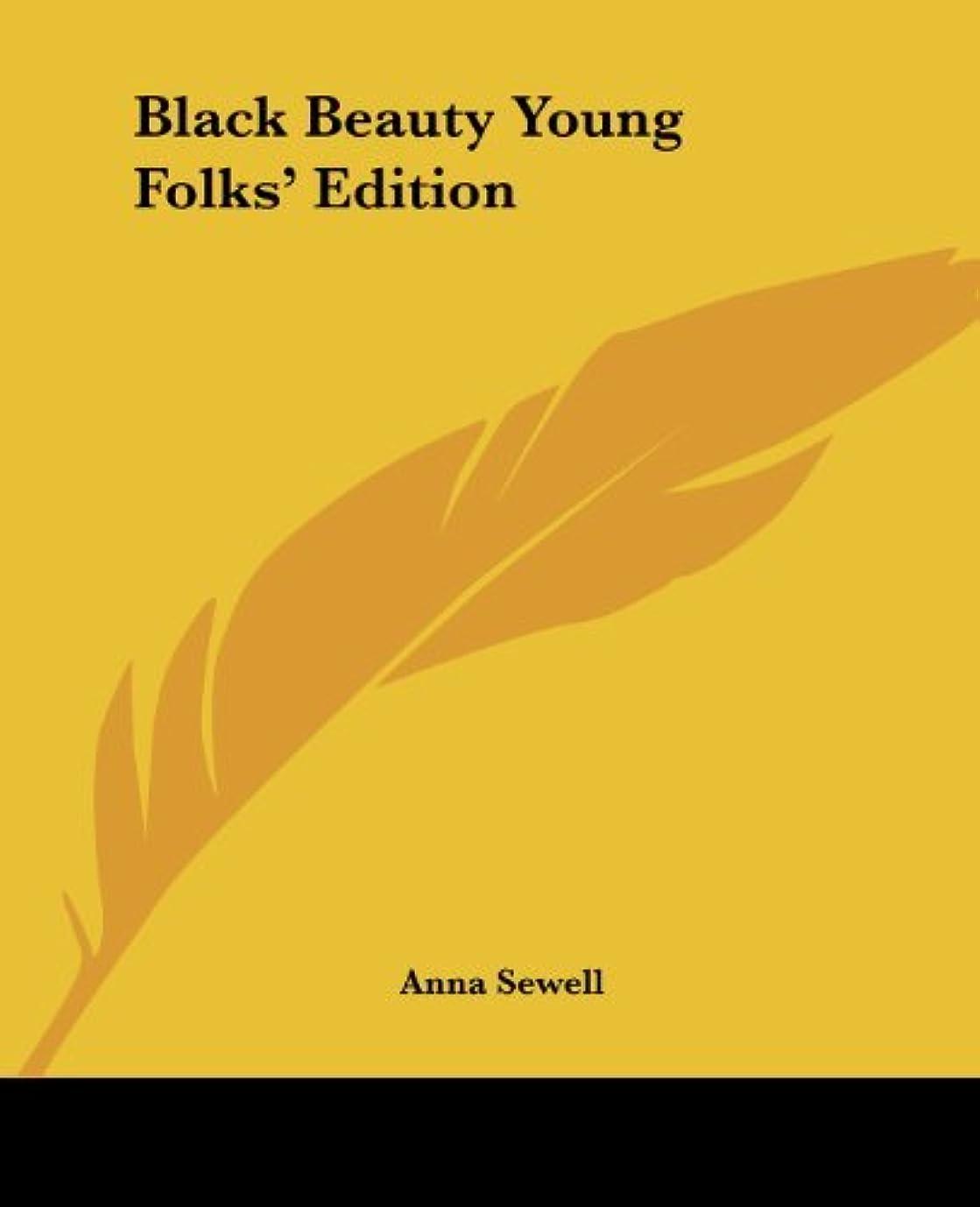 ピボット属する胃Black Beauty Young Folks' Edition (English Edition)