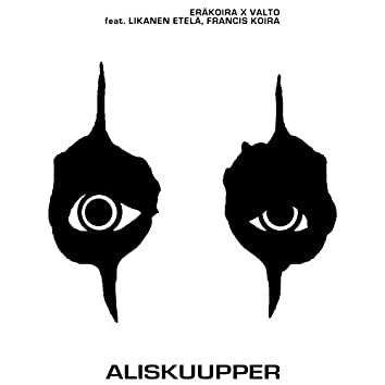Aliskuupper (feat. Likanen Etelä & Francis Koira)