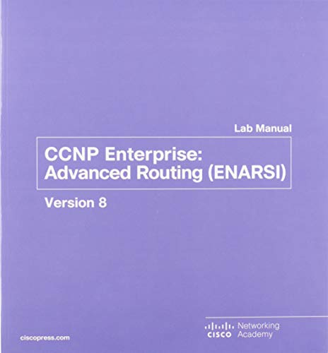 Ccnp Enterprise: Advanced Routing Enarsi V8