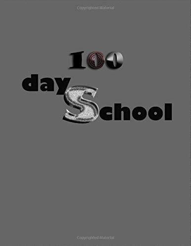 """100 TH Day Of School: Lined Notebook / Journal Gift, 120 Pages, 8,5"""" x 11"""" (21.59 x 27.94 cm), Inspirational, Gift Note, 100 TH Day Of School Notebook, Soft Cover, Matte Finish"""