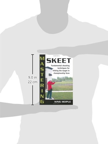 Mastering Skeet: Fundamental Shooting Techniques for Hitting the Target in Championship Form: Fundamental Spb