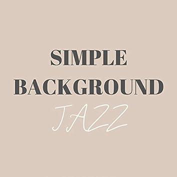 Simple Background Jazz