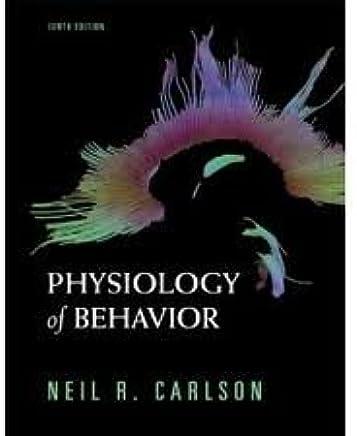 Physiology Of Behavior 10th Tenth Edition Neil R Carlson