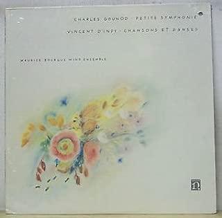 Charles Gounod : Petite Symphonie _ Vincent D Indy : Chansons et Danses