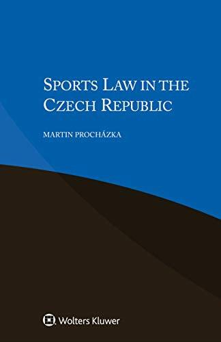 Sports Law in the Czech Republic (Principles of European Tort Law Set) (English Edition)