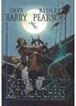 Peter and the Starcatchers [Hardcover] [2006] (Author) Dave Barry, Ridley Pearson, Greg Call