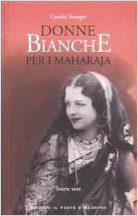 Donne bianche per i maharaja