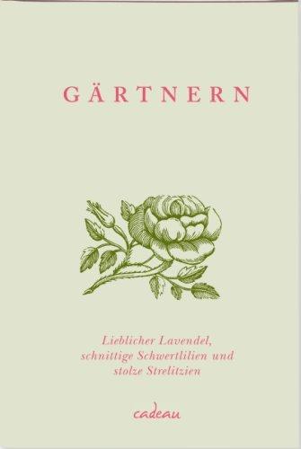 Gärtnern: Lieblicher Lavendel, schnittige Schwertlilien und stolze Strelizien