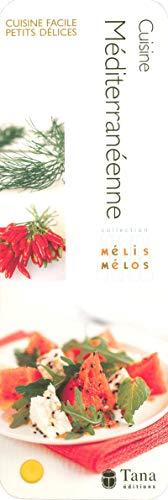 Cuisine méditerranéenne (Mélis-mélos)