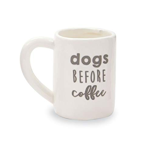 Mud Pie Home Dogs Before Coffee Mug (To Me)