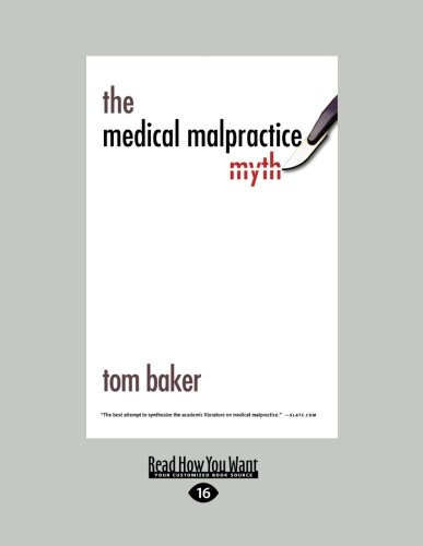 Compare Textbook Prices for The Medical Malpractice Myth [Large Print] Edition ISBN 9781459615656 by Baker, Tom