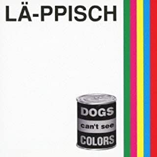 DOGS can't see COLORS+5