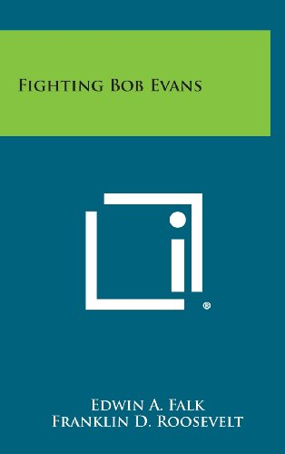 Fighting Bob Evans