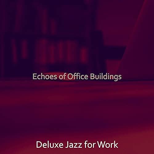 Deluxe Jazz for Work