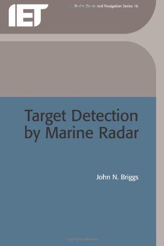 Target Detection by Marine Radar (IEE Radar, Sonar Navigation and Avionics) (Radar, Sonar and Navigation Book 16) (English Edition)