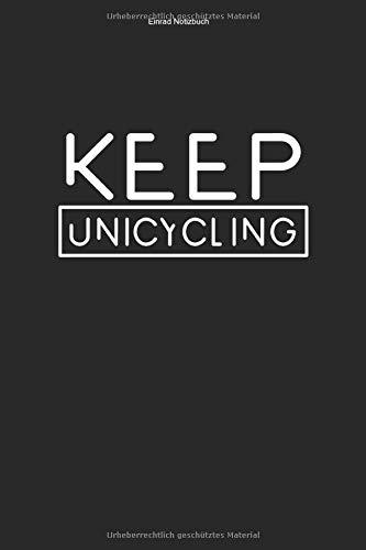 Einrad Notizbuch: 100 Seiten | Linierter Inhalt | Liebhaber Einradfahrerin Fahren Hobby Geschenk Fahrer Unicycle Einräder