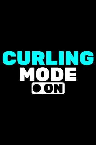 Curling Mode on: A5 Liniertes Notizbuch auf 120 Seiten - Curling Notizheft | Geschenkidee für Wintersport Freunde, Vereine und Mannschaften