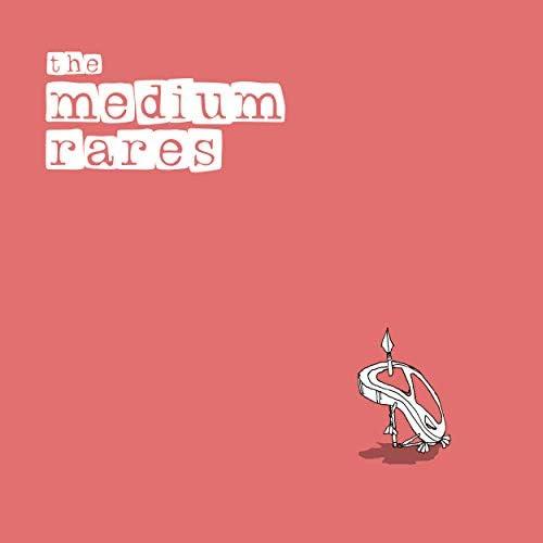 the medium rare's