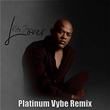 Lover (The Platinum Vybe Remix)