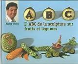 l'abc de la sculpture sur fruits et legumes