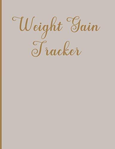 Weight Gain Tracker: Weight Gain Tracker for Men and Women