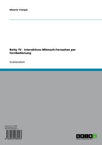 Betty TV - Interaktives Mitmach-Fernsehen per Fernbedienung