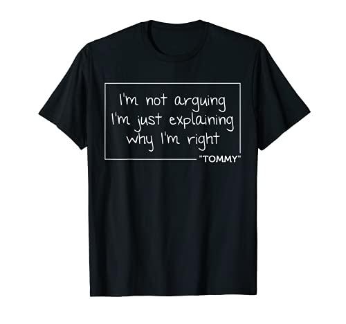 TOMMY - Cita de regalo personalizada, idea divertida de broma de cumpleaños Camiseta