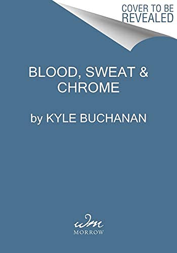 Blood, Sweat & Chrome: The Wild and True Story of Mad Max: Fury Road (English Edition)