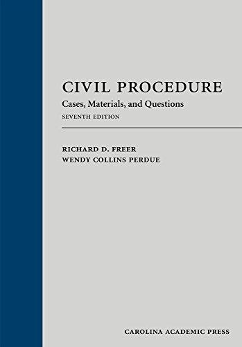 Civil Procedure Cases, Materials, and Questions