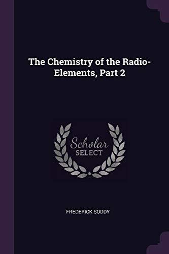 CHEMISTRY OF THE RADIO-ELEMENT