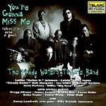 Muddy Waters Tribute Band : You're Gonna Miss Me (When I'm Dead & Gone)