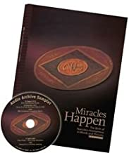 Miracles Happen: The Birth of Narcotics Anonymous in Words and Pictures, Revised - Includes (A Softcover version packaged with additional bonus Audio CD)