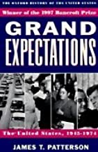 Grand Expectations United States, 1945 1974 [PB,1997]