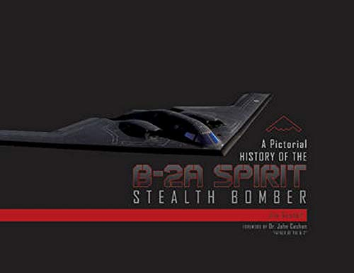 Price comparison product image A Pictorial History of the B-2A Spirit Stealth Bomber