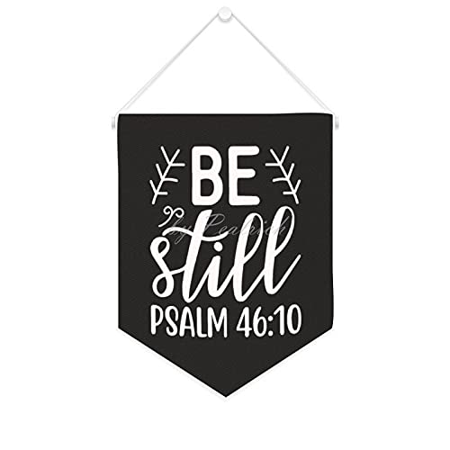 Hanging Wall Canvas Banner, Be still Psalm 46:10 Wall Flag Banners Canvas Pennant Flag Pin Display Decor Sign for Bedroom Nursery 16x30 Inches